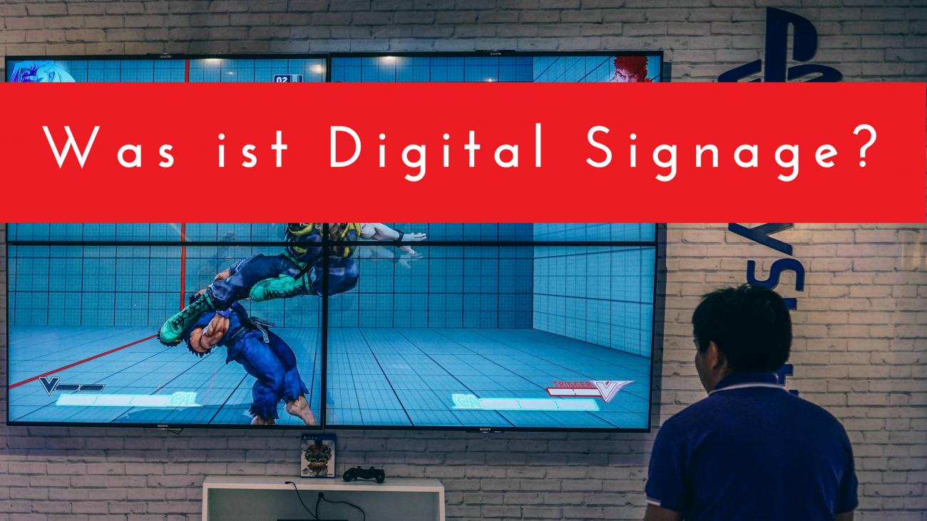 Was ist Digital Signage?