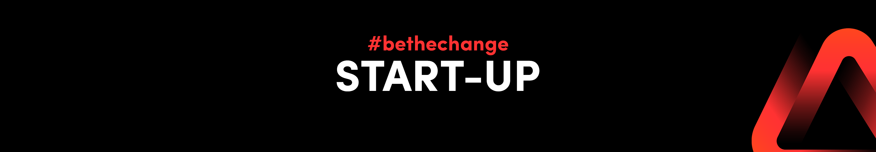 #bethechange Start-Up - Become a Start-Up member 1